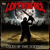 Tales of the Jukesaw von Leatherface