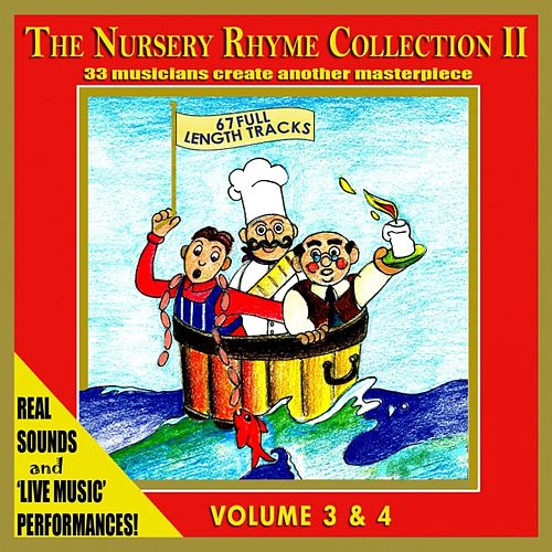 Play & Download The Nursery Rhyme Collection 2 (33 Musicians create another Nursery Rhymes Masterpiece) by The Singalongasong Band  | Napster