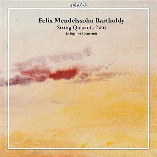 Play & Download Mendelssohn: String Quartets Nos. 2 & 6 by Minguet Quartet | Napster