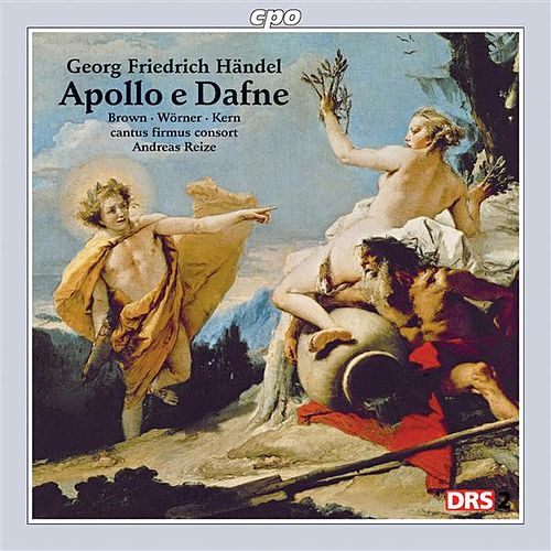 Play & Download Handel: Apollo e Dafne by Various Artists | Napster