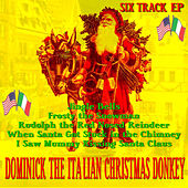 Dominick the Italian Christmas Donkey EP by Various Artists