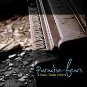 Play & Download Make Them Believe by Paradise Fears | Napster