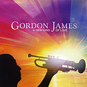 A New Kind of Love by Gordon James