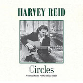 Play & Download Circles (Remastered) by Harvey Reid | Napster