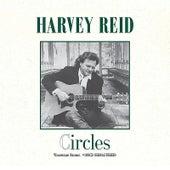 Circles (Remastered) by Harvey Reid
