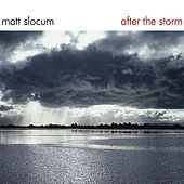 Play & Download After the Storm by Matt Slocum | Napster