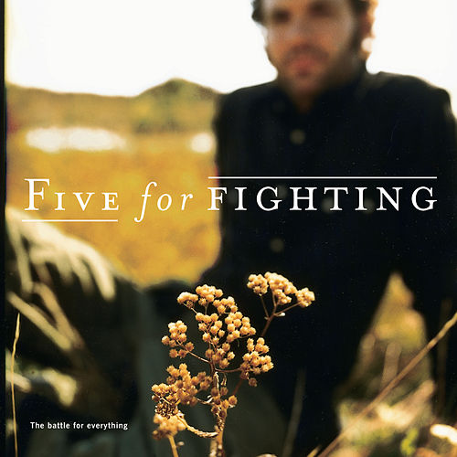 Play & Download The Battle For Everything by Five for Fighting | Napster