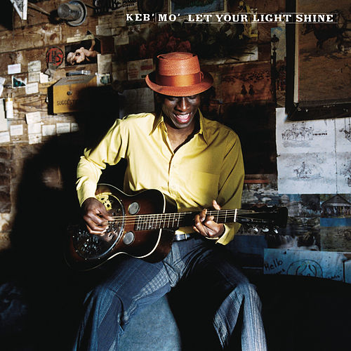 Play & Download Let Your Light Shine by Keb' Mo' | Napster