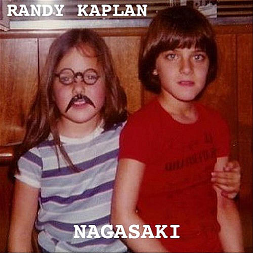 Play & Download Nagasaki by Randy Kaplan | Napster
