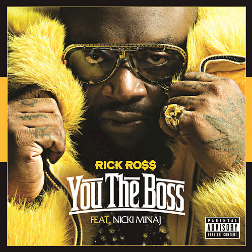 You The Boss by Rick Ross