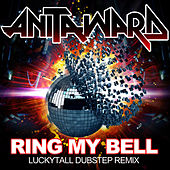 Play & Download Ring My Bell (Dubstep Remix) by Anita Ward | Napster