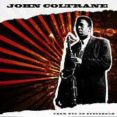 Play & Download From NYC To Stockholm '62 by John Coltrane | Napster