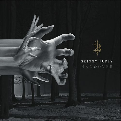 Play & Download hanDover by Skinny Puppy | Napster