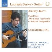 Play & Download Guitar Recital: Jeremy Jouve by Jeremy Jouve | Napster