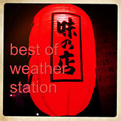 Best of Weather Station by Various Artists