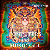 Computers and Music Vol.1 by Various Artists