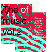 The of Music Vol.2 by Various Artists