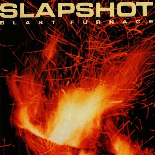 Play & Download Blast Furnace by Slapshot | Napster