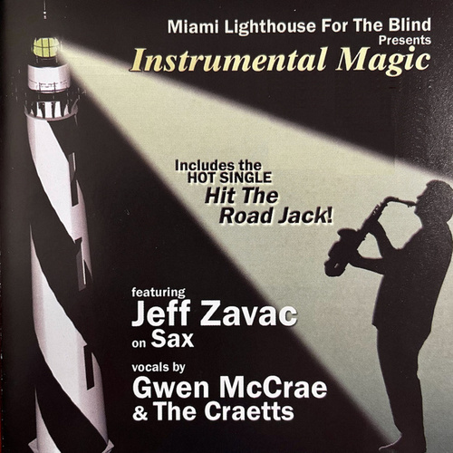 Miami Lighthouse for the Blind Presents: Instrumental Magic by Jeff Zavac
