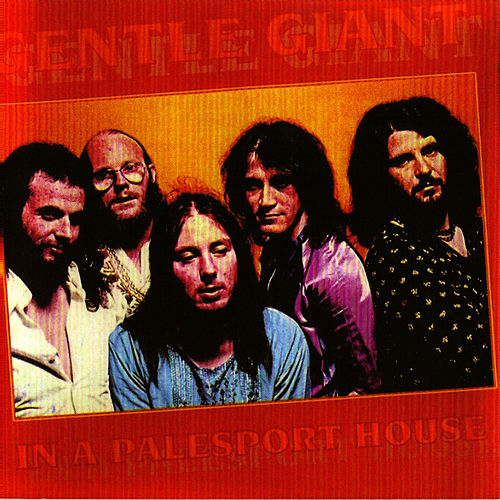 Play & Download In A Palesport House by Gentle Giant | Napster