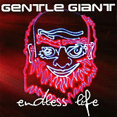 Endless Life by Gentle Giant