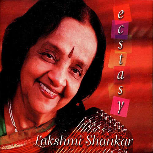Play & Download Ecstasy by Lakshmi Shankar | Napster