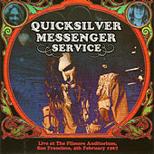Live at the Filmore Auditorium, San Francisco, 4th February 1967 by Quicksilver Messenger Service