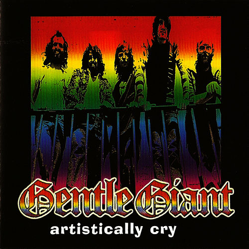 Artistically Cryme by Gentle Giant