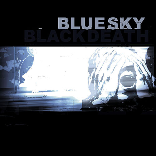 Play & Download A Heap Of Broken Images by Blue Sky Black Death | Napster