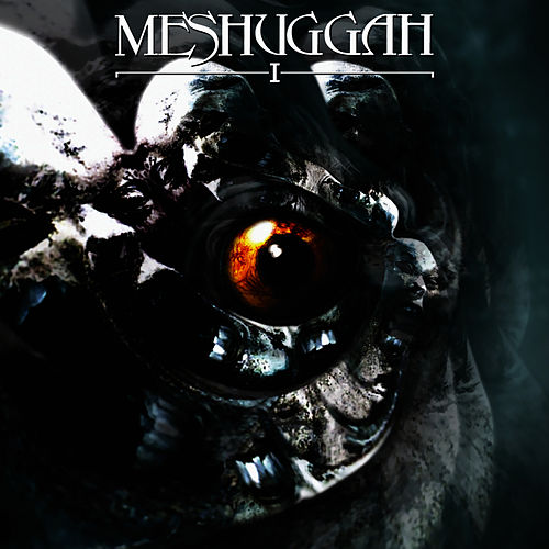 Play & Download I by Meshuggah | Napster