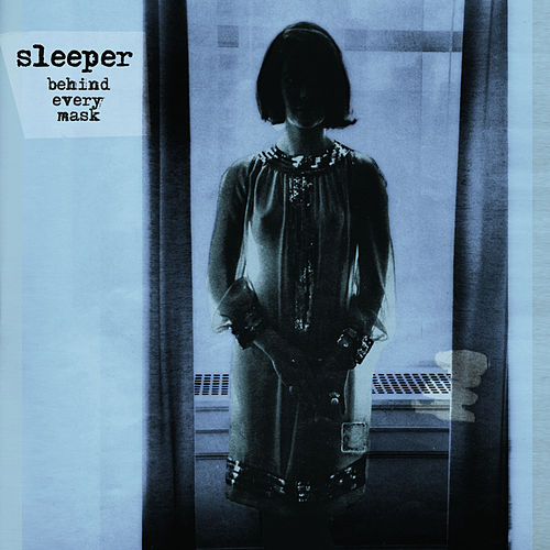 Play & Download Behind Every Mask by Sleeper | Napster