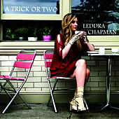 Play & Download A Trick Or Two by Leddra Chapman | Napster