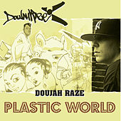 Play & Download Plastic World / No Place - single by Doujah Raze | Napster