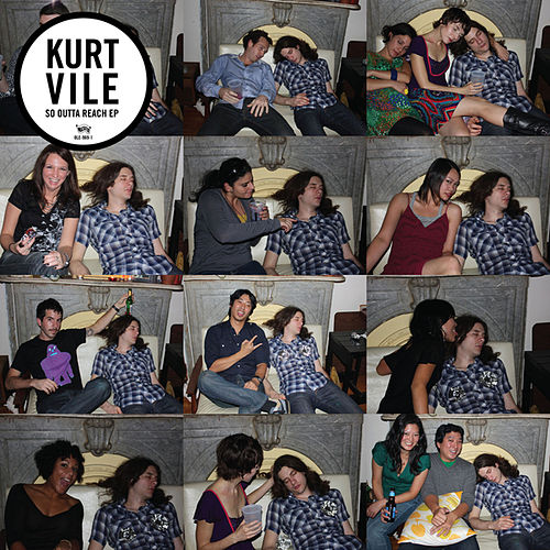 So Outta Reach by Kurt Vile