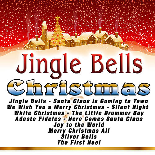 Play & Download Jingle Bells Christmas by Various Artists | Napster