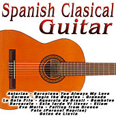 Play & Download Spanish Clasical Guitar by Various Artists | Napster