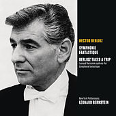 Play & Download Berlioz: Symphonie fantastique, op. 14; Berlioz Takes a Trip (Bernstein explores the Symphonie fantastique) by Leonard Bernstein | Napster