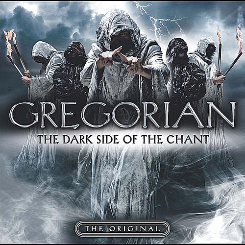 Play & Download The Dark Side of the Chant by Gregorian | Napster