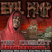 Play & Download The Exorcist-Greatest Hits, Vol.1 by Evil Pimp | Napster