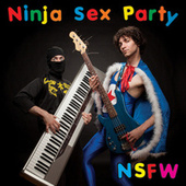 NSFW by Ninja Sex Party