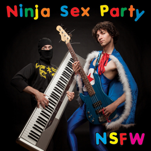Play & Download NSFW by Ninja Sex Party | Napster