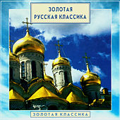 Play & Download Golden Classics. Gold Russian Classics by Edward Serov | Napster