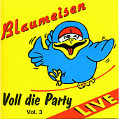 Play & Download Voll die Party Vol. 3 by Blaumeisen | Napster