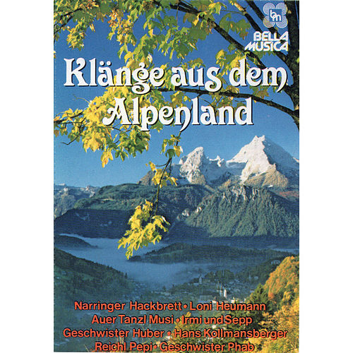 Play & Download Klänge aus dem Alpenland by Various Artists | Napster
