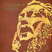 Play & Download Satisfied by Josh Heinrichs | Napster