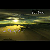 The Rising Sun by D Brax