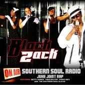 Play & Download Southern Soul Radio (Juke Joint Rap) by Black Zack | Napster