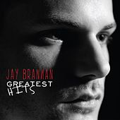 Play & Download Greatest Hits by Jay Brannan | Napster