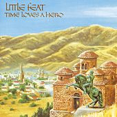 Play & Download Time Loves A Hero by Little Feat | Napster