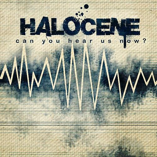 Play & Download Can You Hear Us Now? by Halocene | Napster